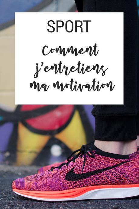 {Sport} Mes 10 astuces pour entretenir ma motivation