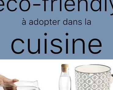 10 réflexes eco-friendly à adopter dans la cuisine