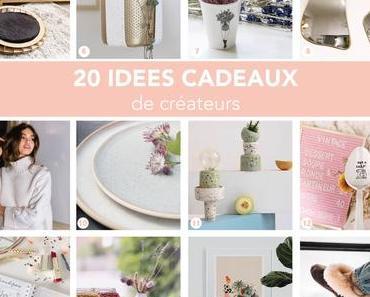 20 Idées cadeaux Noël – créateurs